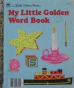 <h5>My Little Golden Word Book #305-53 (1986)</h5><p>Non-Fiction</p>
