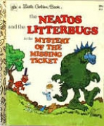 <h5>The Neatos and the Litterbugs in the Mystery of the Missing Ticket #515 (1973)</h5>