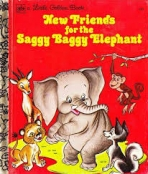 <h5>New Friends for the Saggy Baggy Elephant #131 (1975)</h5><p>Saggy Baggy Elephant; LGB Sequels; Books</p>
