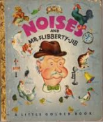 <h5>Noises and Mr. Flibberty-Jib #29 (1947)</h5>