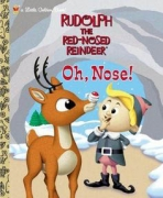 <h5>Oh Nose! (2001)</h5><p>Rudolph the Red-Nosed Reindeer; Rankin/Bass; Film</p>