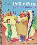 <h5>Peter Pan and the Indians #D26 (1952) (#D74, 1958)</h5><p>Disney; Film; Books</p>