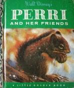 <h5>Perri and Her Friends #D54 (1956)</h5><p>Perri; Disney; Film; Books</p>