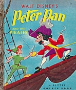 <h5>Peter Pan and the Pirates #D25 (1952) (#D73, 1958)</h5><p>Disney; Film; Books</p>