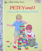 <h5>Petey and I #186 (1973)</h5><p>A Story About Being a Friend</p>