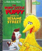 <h5>The Poky Little Puppy Comes to Sesame Street (1997)</h5><p>Poky Little Puppy; LGB Sequels; Books</p>
