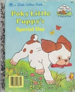 <h5>Poky Little Puppy's Special Day #200-58 (1989)</h5><p>Poky Little Puppy; LGB Sequels; Books; Little Golden Book Land; TV</p>