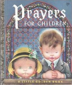 <h5>Prayers for Children #205 (1952)</h5><p>Inspirational</p>