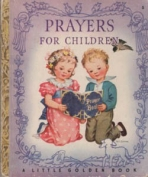 <h5>Prayers for Children #5 (1942)</h5><p>Inspirational</p>
