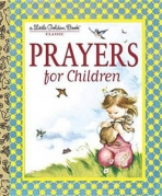 <h5>Prayers for Children (1999)</h5><p>Inspirational; Classic Edition)</p>