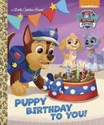 <h5>Puppy Birthday to You! (2015)</h5><p>Paw Patrol; Nick Jr; Nickelodeon; TV</p>
