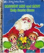 <h5>Raggedy Ann and Andy Help Santa Claus #156 (1977)</h5><p>Raggedy Ann; Toys; Books</p>
