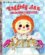 <h5>Raggedy Ann and the Cookie Snatcher #262 (1972)</h5><p>Raggedy Ann; Toys; Books</p>