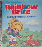 <h5>Rainbow Brite and the Brook Meadow Deer #107-84 (1984)</h5><p>Rainbow Brite; Toys; TV</p>