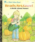 <h5>Ready, Set, Grow! #308-68 (1985)</h5><p>A Book About Nature</p>