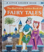 <h5>The Red Little Golden Book of Fairy Tales #306 (1958)</h5><p>AKA Rumpelstilskin Fairy Tales</p>