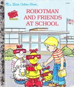 <h5>Robotman and Friends at School #110-58 (1985)</h5><p>Robotman and Friends; TV</p>