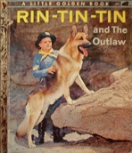 <h5>Rin Tin Tin and the Outlaw (Rin Tin Tin) #304 (1957)</h5><p>Rin Tin Tin; Film</p>