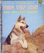 <h5>Rin Tin Tin and the Lost Indian #276 (1956)</h5><p>Rin Tin Tin; Film</p>