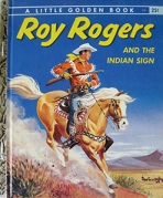 <h5>Roy Rogers and the Indian Sign #259 (1956)</h5><p>Roy Rogers; Western; Personality</p>