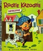 <h5>Rootie Kazootie Detective #150 (1953)</h5><p>The Rootie Kazootie Show; TV</p>