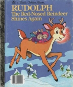 <h5>Rudolph the Red-Nosed Reindeer Shines Again #460-31 (1982)</h5><p>Christmas</p>