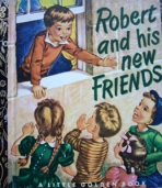 <h5>Robert and His New Friends #124 (1951)</h5>