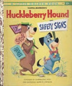 <h5>Safety Signs #458 (1961)</h5><p>Huckleberry Hound; Hanna-Barbera; TV</p>