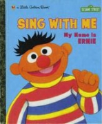 <h5>Sing with Me: My Name is Ernie (1999)</h5><p>Ernie; Sesame Street; TV</p>