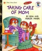 <h5>Taking Care of Mom (1998)</h5><p>Little Critter; Meyer Mercer</p>