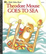 <h5>Theodore Mouse Goes to Sea #201-45 (1983)</h5><p>Theodore Mouse</p>