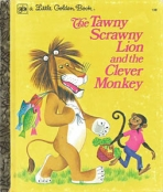 <h5>The Tawny Scrawny Lion and the Clever Monkey #128 (1974)</h5><p>Tawny Scrawny Lion; LGB Sequels; Books</p>