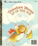<h5>Theodore Mouse Up in the Air #204-57 (1986)</h5><p>Theodore Mouse</p>