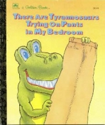 <h5>There Are Tyrannosaurs Trying on Pants in My Bedroom #209-64 (1991)</h5>