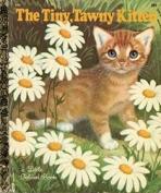 <h5>The Tiny, Tawny Kitten #590 (1969)</h5><p>AKA The Timid Little Kitten</p>