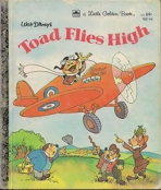<h5>Toad Flies High #103-44 (1982)</h5><p>The Adventures of Ichabod and Mr Toad; Disney; Film</p>