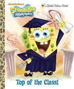 <h5>Top of the Class! (2011)</h5><p>SpongeBob SquarePants; Nickelodeon; TV</p>