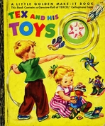 <h5>Tex and His Toys #129 (1952)</h5>