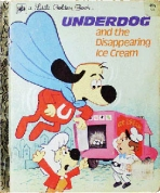 <h5>Underdog and the Disappearing Ice Cream #135 (1975)</h5><p>TV</p>
