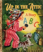 <h5>Up in the Attic #53 (1948)</h5><p>A Story ABC</p>