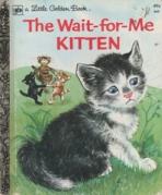 <h5>The Wait-For-Me Kitten #463 (1962)</h5>
