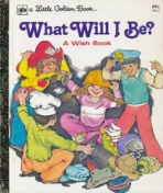 <h5>What Will I Be? #206-3 (1979)</h5><p>A Wish Book</p>
