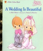 <h5>A Wedding is Beautiful (1998)</h5><p>Precious Moments; Collectibles</p>