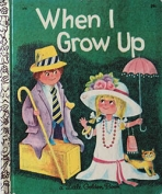 <h5>When I Grow Up #578 (1968)</h5>