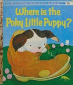 <h5>Where is the Poky Little Puppy? #467 (1962)</h5><p>Poky Little Puppy; LGB Sequels; Books</p>