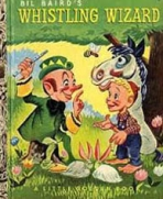 <h5>Whistling Wizard #132 (1953)</h5><p>Bil Baird</p>