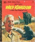 <h5>Wild Kingdom #151 (1976)</h5><p>A Can You Guess? Book; Martin Perkins; Wild Kingdom; TV</p>