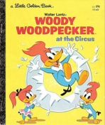 <h5>Woody Woodpecker at the Circus #149 (1976)</h5><p>Woody Woodpecker; Walter Lantz; Comic; TV</p>