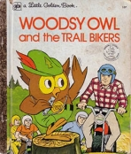 <h5>Woodsy Owl and the Trail Bikers #107 (1974)</h5><p>Woodsy Owl; Mascot</p>