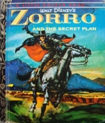 <h5>Zorro and the Secret Plan (Zorro; Disney) #D77 (1958)</h5><p>Zorro; Disney; TV; Books</p>